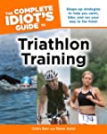 The Complete Idiot's Guide to Triathl...
