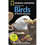 National Geographic Field Guide To The Birds Of North America, 4th Edition ~ National Geographic...