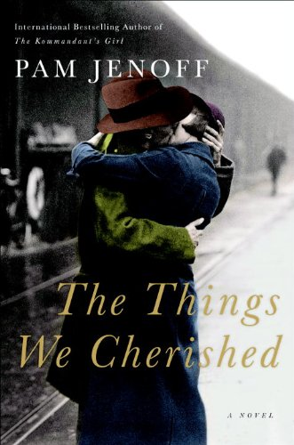 The Things We Cherished: A Novel