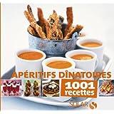 Apéritifs dinatoires - 1001 recettes