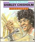 img - for Shirley Chisholm (First Book) book / textbook / text book