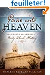 Gaze into Heaven: Near-Death Experien...