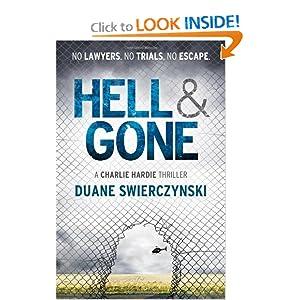 Hell and Gone  - Duane Swierczynski