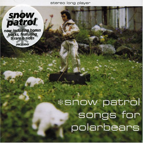 Snow Patrol - Songs For Polar Bears - Zortam Music