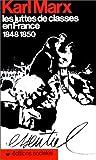 echange, troc Karl Marx - Les Luttes de classes en France, l848-1850