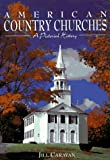 Image de American Country Churches: A Pictorial History