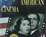 img - for American Cinema: One Hundred Years of Filmmaking book / textbook / text book
