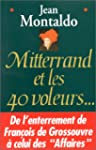 Mitterrand et les quarante voleurs...