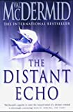 The Distant Echo (0007142838) by Val McDermid