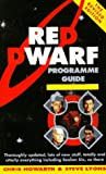 Red Dwarf Programme Guide (0863696821) by Lyons, Steve