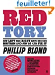 Red Tory: How the Left and Right Have...