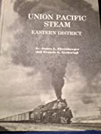 Union Pacific Steam Eastern District by…