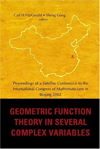 Geometric Function Theory In Several Complex Variables: Proceedings Of A Satellite Conference To International Congress