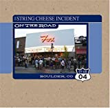 echange, troc String Cheese Incident - July 8 2004 Boulder Co: On the Road