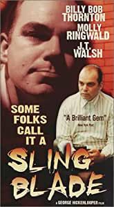 Amazon Com Some Folks Call It A Sling Blade Vhs Billy