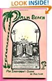 Palm Beach - An Irreverent Guide