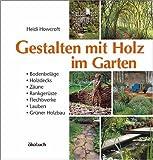 Image de Gestalten mit Holz im Garten: Bodenbeläge, Holzdecks, Zäune, Rankgerüste, Flechtwerke, kleine Hü