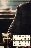DEMAGO STORY