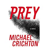 Prey ~ Michael Crichton