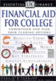 Financial Aid for College (DK Essential Finance) (0613325532) by Robinson, Marc