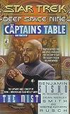 The Mist:  The Captain's Table Book 3 (Star Trek Deep Space Nine) (0671014714) by Dean Wesley Smith
