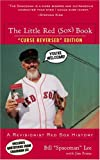 img - for The Little Red (Sox) Book: A Revisionist Red Sox History book / textbook / text book