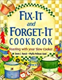 Fix-It and Forget-It Cookbook: Feasting with Your Slow Cooker (1561483397) by Dawn J Ranck