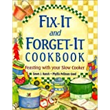 Fix-It and Forget-It Cookbook: Feasting with Your Slow Cooker ~ Dawn J. Ranck