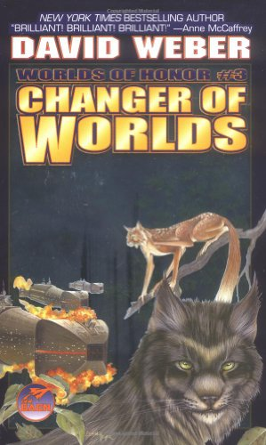 Changer of Worlds (Worlds of Honor, Book 3)