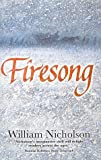 Firesong (0749749164) by William Nicholson