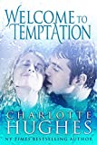 Welcome to Temptation: A Romantic Comedy