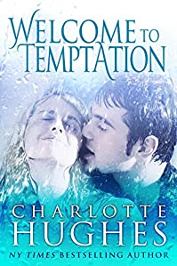 Welcome To Temptation: A Romantic Comedy by Charlotte Hughes ebook deal