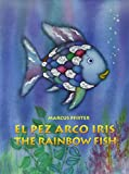 Marcus Pfister El Pez Arco Iris / The Rainbow Fish Bilingual Paperback Edition