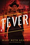 Fever: A Novel