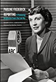 Pauline Frederick Reporting: A Pioneering Broadcaster Covers the Cold War