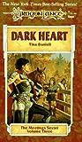 Dark Heart (Dragonlance: The Meetings Sextet, Vol. 3)