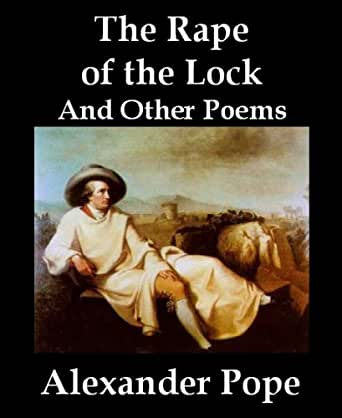 an analysis of anne finchs opposition to the rape of the lock by alexander pope