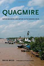 Quagmire : nation-building and nature in the Mekong Delta