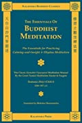 The Essentials of Buddhist Meditation (Kalavinka Buddhist Classics)