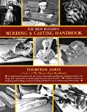 img - for The Prop Builder's Molding & Casting Handbook book / textbook / text book