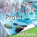 Profit Hörbuch von Richard Morgan Gesprochen von: Simon Jäger