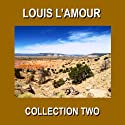 Louis L'Amour Collection Two Audiobook by Louis L'Amour Narrated by Christopher Crennen