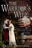 The Warriors Wife (The Warrior Series, Book 1)