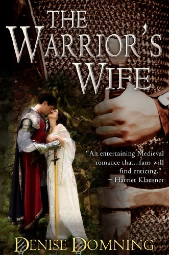 The Warrior's Wife (The Warrior Series, Book 1) by Denise Domning