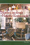 img - for North Carolina's Historic Restaurants and Their Recipes (Historic Restaurants Series) book / textbook / text book