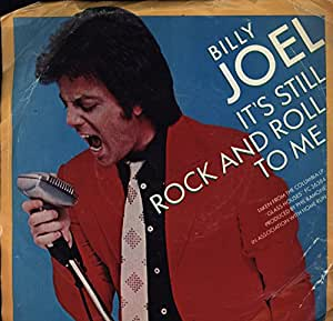 Billy Joel It S Still Rock And Roll To Me Through The