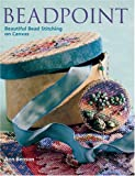 Beadpoint: Beautiful Bead Stitching on Canvas (1402715455) by Benson, Ann