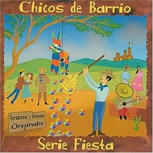 Chicos De Barrio - Serie Fiesta - Amazon.com Music