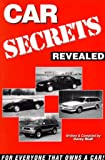 img - for Car Secrets Revealed: Tips on Car Buying, Leasing, Repairs, Insurance, and More/with IBM and MAC software book / textbook / text book