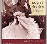 img - for Who's That Lady (Roots of Rhythm) (Roots of Rhythm) book / textbook / text book